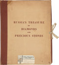 Books:First Editions, Aleksander Evgenevich Fersman (editor). Russia's Treasure ofDiamonds and Precious Stones. Moscow: The People's ...