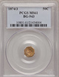 California Fractional Gold: , 1874/3 50C Indian Octagonal 50 Cents, BG-943, High R.4, MS61 PCGS.PCGS Population (6/35). NGC Census: (0/11). (#10801)...