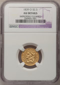 Classic Quarter Eagles: , 1839-O $2 1/2 --Improperly Cleaned--NGC Details. AU. NGC Census: (27/220). PCGS Population (33/76). Mintage: 17,781. Numisme...