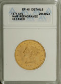 Liberty Eagles: , 1871 $10 --Hair Re-Engraved, Cleaned--ANACS. XF45 Details. The 1871is a rare issue that likely has fewer than 100 survivors...