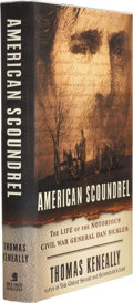 Books:Signed Editions, Thomas Keneally. American Scoundrel. The Life of the Notorious Civil War General Dan Sickles. New York, et a...