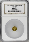 California Fractional Gold: , 1871 25C Liberty Round 25 Cents, BG-839, Low R.4, MS63 ProoflikeNGC. Select with pleasing reflectivity and above-average d...