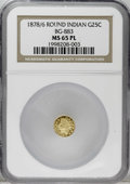 California Fractional Gold: , 1878/6 25C Indian Round 25 Cents, BG-883, High R.4, MS65 ProoflikeNGC. An intensely reflective Gem that approaches black-a...