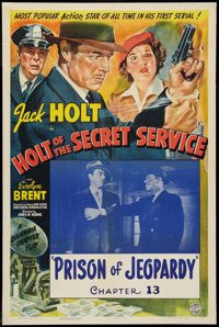"""Holt of the Secret Service (Columbia, 1941). One Sheet (27"""" X 41"""") Chapter 13 -- """"Prison of Jeopardy.&quo..."""