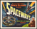 """Movie Posters:Science Fiction, Spaceways (Lippert, 1953). Half Sheet (22"""" X 28"""") Style A. Science Fiction.. ..."""