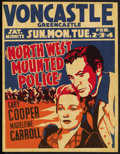 "Movie Posters:Adventure, North West Mounted Police (Paramount, 1940). Locally Produced JumboWindow Card (22"" X 28""). Adventure...."