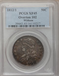 Bust Half Dollars, 1812/1 50C Small 8 XF45 PCGS. O-102, R.2. PCGS Population (13/61).NGC Census: (13/55). Numismedia Wsl. Price for problem ...