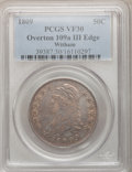 Bust Half Dollars, 1809 50C III Edge VF30 PCGS. O-109a, R.2. PCGS Population (12/82).NGC Census: (9/66). Numismedia Wsl. Price for problem f...