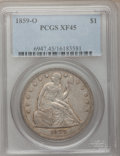 Seated Dollars: , 1859-O $1 XF45 PCGS. PCGS Population (57/551). NGC Census:(14/384). Mintage: 360,000. Numismedia Wsl. Price for problem fr...