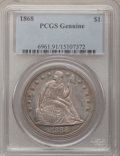 Seated Dollars, 1868 $1 PCGS Genuine. The PCGS number ending in .91 suggestsQuestionable Color as the reason, or perhaps one of the reason...