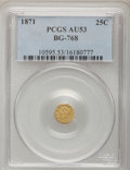 California Fractional Gold: , 1871 25C Liberty Octagonal 25 Cents, BG-768, R.4, AU53 PCGS. PCGSPopulation (2/64). NGC Census: (0/10). (#10595)...