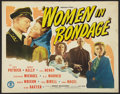 "Movie Posters:War, Women in Bondage (Monogram, 1943). Half Sheet (22"" X 28""). War....."