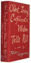 Books:Signed Editions, Allan Gurganus. Oldest Living Confederate Widow Tells All. New York: Alfred A. Knopf, 1989. First edition. Sig...