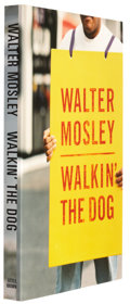 Books:Signed Editions, Walter Mosley. Walkin' the Dog. Boston New York Toronto: Little Brown and Company, 1999. Uncorrected proof copy ...