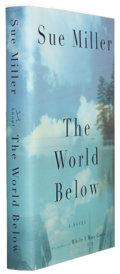 Books:Signed Editions, Sue Miller. The World Below. New York: Alfred A. Knopf, 2001. First edition. Signed by the author on the title pag...