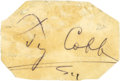 Baseball Collectibles:Others, Ty Cobb Signed Cut Signature....