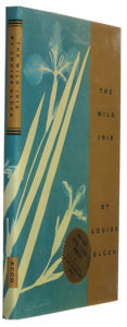 Books:Signed Editions, Louise Gluck. The Wild Iris. Hopewell, New Jersey: The Ecco Press, 1992. First edition. Signed by the author ...