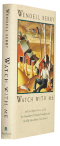Books:Signed Editions, Wendell Berry. Watch With Me and Six Other Stories of the Yet-Remembered Ptolemy Proudfoot and His Wife, Miss Minnie, Ne...