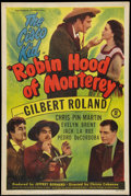"Movie Posters:Adventure, Robin Hood of Monterey (Monogram, 1947). One Sheet (27"" X 41"").Adventure.. ..."