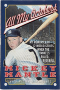 """Baseball Collectibles:Publications, Mickey Mantle Signed """"All My Octobers"""" Hardcover Book...."""