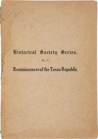 Ashbel Smith. Reminiscences of the Texas Republic. Annual Address Delivered Before the Histo