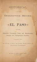 Books:First Editions, [El Paso] Historical and Descriptive Review of El Pasoand Her Industries, Commerce, Trade and Manufactures,Busin...