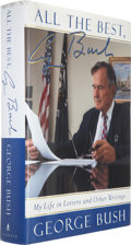 Autographs:U.S. Presidents, George [H. W.] Bush. All the Best, My Life in Letters andOther Writings. [New York]: Scribner, [1999]. First tr...