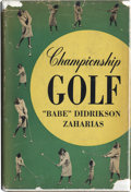 Golf Collectibles:Autographs, Babe Didrikson Zaharias Signed Book. Considered the best all-aroundfemale athlete in history, Babe Didrikson Zaharias has ...