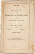 Books:First Editions, [Dred Scott]. Benjamin C. Howard. Report of the Decision of theSupreme Court of the United States, and the Opinions of ...