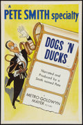 "Movie Posters:Short Subject, A Pete Smith Specialty (MGM, 1953). One Sheet (27"" X 41"") ""Dogs 'NDucks."" Short Subject.. ..."