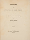 Books:First Editions, [Lord Byron]. Thomas Moore (editor). Letters and Journals ofLord Byron: With Notices of His Life, by Thomas Moore...(Total: 2 Items)