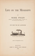 Books:First Editions, Mark Twain. Two Early States of Life on the Mississippi,including: Boston: James R. Osgood and Comp...