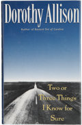 Books:Signed Editions, Dorothy Allison. Two or Three Things I Know for Sure. [New York]: Dutton, [1995]. First edition, first printing. S...