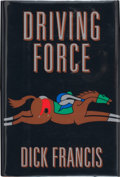 Books:Signed Editions, Dick Francis. Driving Force. New York: G. P. Putnam's Sons, [1992]. First edition. Signed by the author on the h...