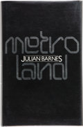 Books:Signed Editions, Julian Barnes. Metroland. London: Jonathan Cape, [1980]. First edition. Signed by the author on the title page....