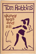 Books:Signed Editions, Tom Robbins. Skinny Legs and All. New York, et al.: Bantam Books, 1990. First edition. Publisher's original bind...