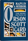 Books:Signed Editions, Orson Scott Card. Maps in a Mirror. The Short Fiction of Orson Scott Card. New York: TOR / A Tom Doherty Associa...