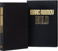 Books:First Editions, Isaac Asimov. Gold. The Final Science FictionCollection. [New York]: HarperPrism, [1995]. First edition,limite...