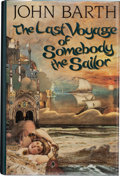 Books:Signed Editions, John Barth. The Last Voyage of Somebody the Sailor. Boston Toronto London: Little, Brown and Company, [1991]. First ...