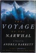 Books:Signed Editions, Andrea Barrett. The Voyage of the Narwhal. A Novel. New York London: W. W. Norton & Company, [1998]. First editi...