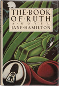 Books:First Editions, Jane Hamilton. The Book of Ruth. New York: Ticknor &Fields, 1988. First edition. Publisher's original binding and d...