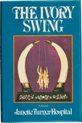Books:Signed Editions, Janette Turner Hospital. The Ivory Swing. [Toronto]: McClelland and Stewart, [1982]. First edition. Signed by the ...