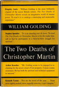 Books:First Editions, William Golding. The Two Deaths of Christopher Martin. NewYork: Harcourt, Brace & Company, [1956]. First American e...