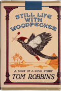Books:First Editions, Tom Robbins. Still Life with Woodpecker. Toronto New YorkLondon: Bantam Books, [1980]. First edition. Publisher's o...