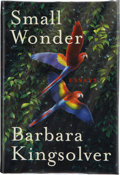 Books:Signed Editions, Barbara Kingsolver. Small Wonder. New York: HarperCollins, [2002]. First edition, first printing. Signed by the au...