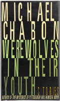 Books:Signed Editions, Michael Chabon. Werewolves in Their Youth. Stories. New York: Random House, [1999]. First edition. Signed by t...