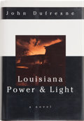 Books:Signed Editions, John Dufresne. Louisiana Power & Light. New York London: W. W. Norton & Company, [1994]. First edition. Signed by ...