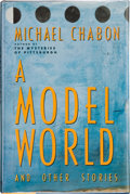 Books:Signed Editions, Michael Chabon. A Model World. And Other Stories. New York: William Morrow and Company, Inc., [1991]. First edit...