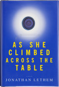 Books:Signed Editions, Jonathan Lethem. As She Climbed Across the Table. New York, et al.: Doubleday, [1997]. First edition. Signed by th...