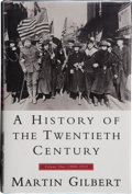 Books:Signed Editions, Martin Gilbert. A History of the Twentieth Century. Volume One 1900-1933. New York: William Morrow and Company, ...